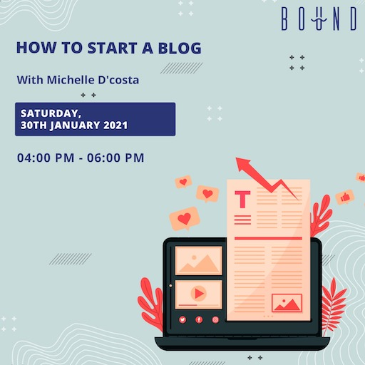 How To Start A Blog A Workshop With Michelle D'costa